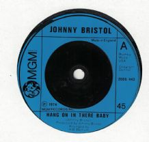 Johnny Bristol - Hang On In There Baby c/w Take Care Of you For Me